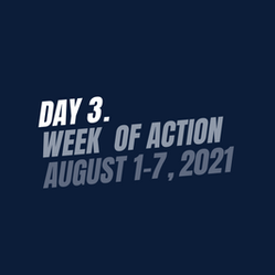 Day 3. Week of action august 1-7, 2021.png