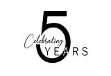 5 Years Anniversary.png