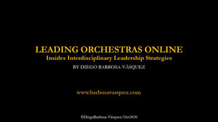 Leading Orchestras in an Online Setting - Indiana University 2020 Conference