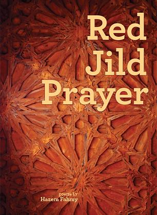 RED § JILD § PRAYER by Hazem Fahmy