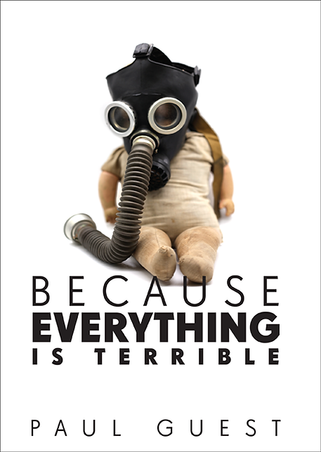 Because Everything Is Terrible
