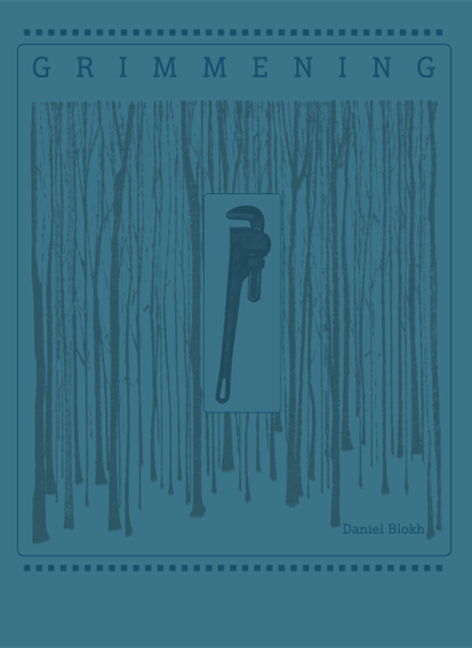 GRIMMENING by Daniel Blokh