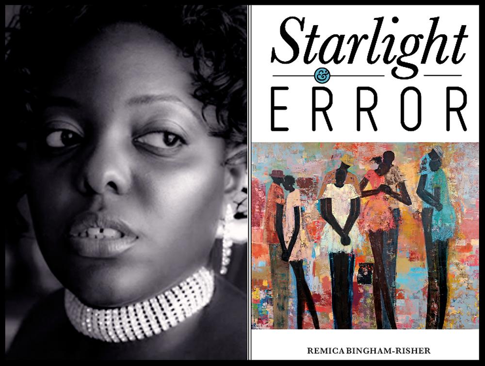 Starlight & Error by Remica Bingham-Risher