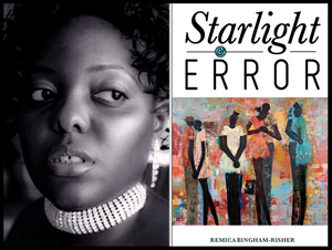 Starlight & Error by Remica Bingham-Risher
