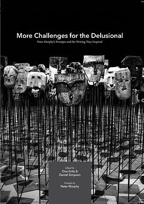 MORE CHALLENGES FOR THE DELUSIONAL by Peter E. Murphy