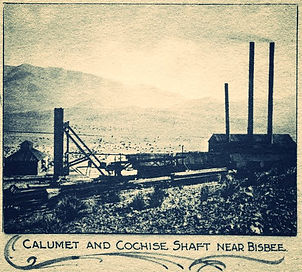Calumet & Cochise Shaft Bisbee Arizona