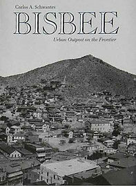 Bisbee: Urban Outpost on the Frontier