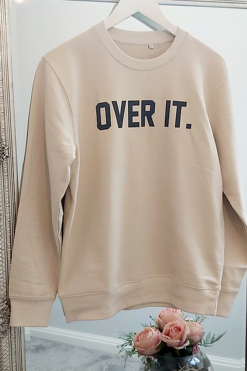 'Over It' Slogan Sweater