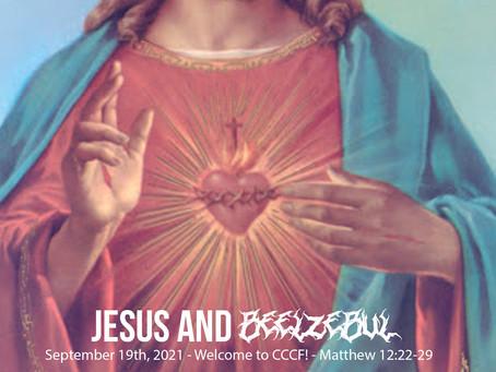 Jesus and Beelzebul - Everything You Need for Sunday