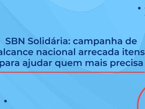 SBN Solidária: campanha de alcance nacional arrecada itens para ajudar quem mais precisa