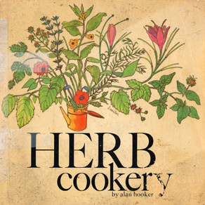 California Herb Cookery by Alan Hooker