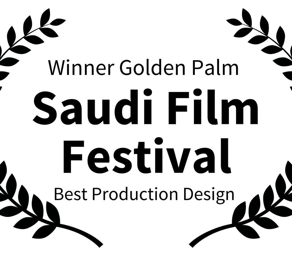 Winner Golden Palm  - Saudi Film Festival - Best Production Design _edited.jpg