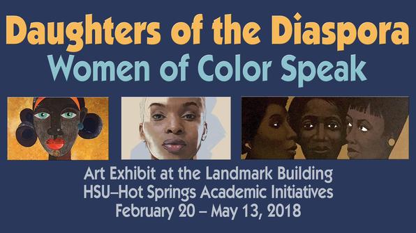 Daughters of the Diaspora - Women of Color Speak Art Exhibit