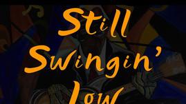 Join Me! The Healing Series - Still Swingin' Low - July 3-31