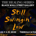 Join Me! The Healing Series - Still Swingin' Low - July 3-31