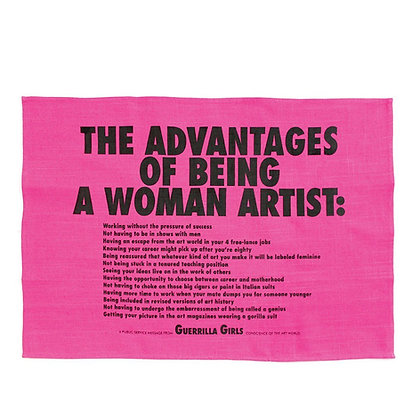 Advantages Of Being A Woman Artist- Tea Towel x Guerrilla Girls