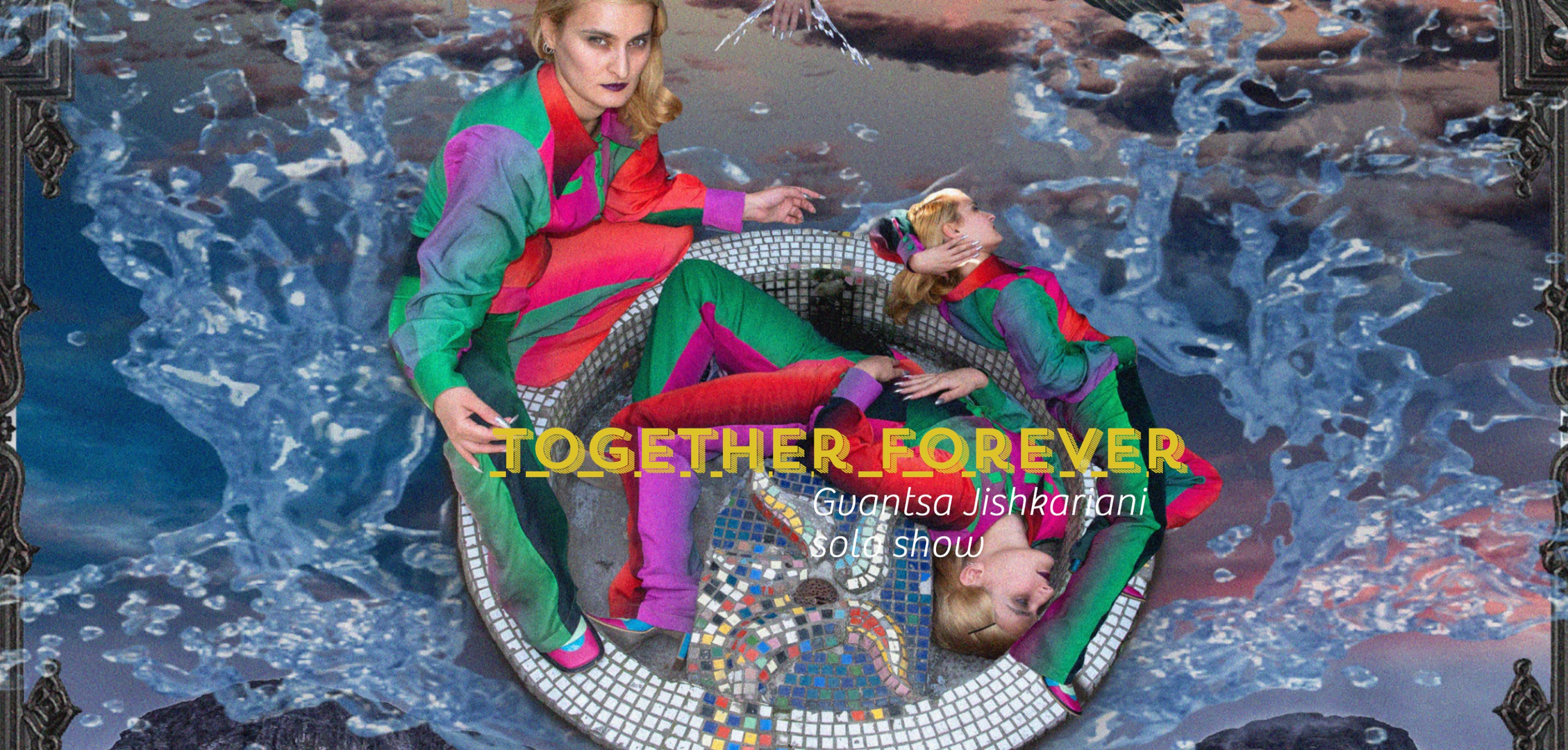 Together Forever - Gvantsa Jishkariani solo show
