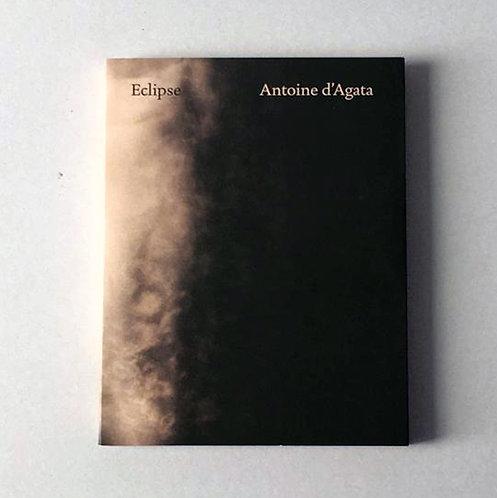 Eclipse- Antoine d'Agata