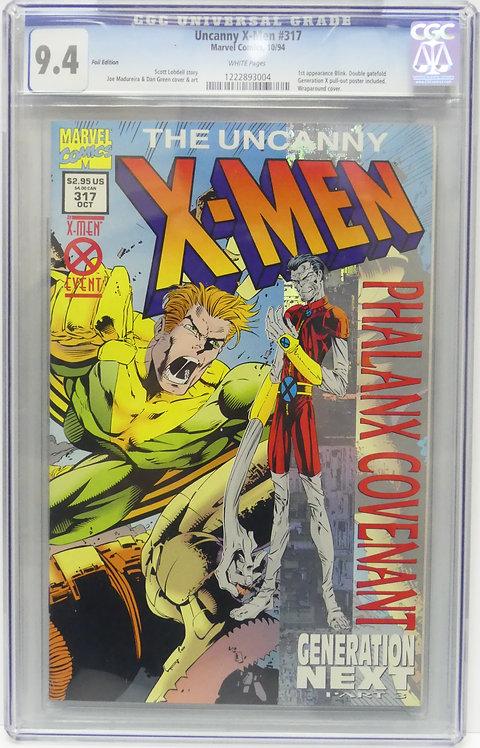 Uncanny X-Men #317 CGC 9.4 - 1st Appearance of Blink (Foil Edition)