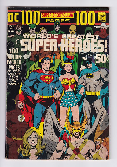 DC 100 Page Super Spectacular #6 - World's Greatest Super Heroes! (1971)