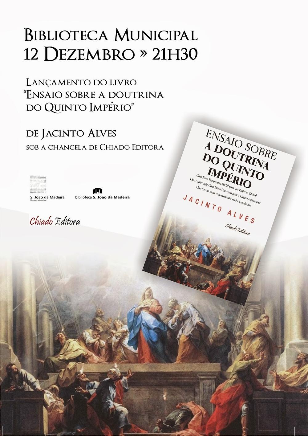 Ensaio sobre a DOUTRINA DO QUINTO IMPÉRIO | Jacinto Alves, 33º, Supremo Conselho de Portugal