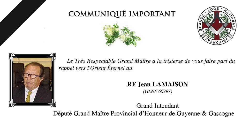 Orient Éternel du R.'. F.'. Jean Lamaison, Grand Intendant, ...   Communiqué Important