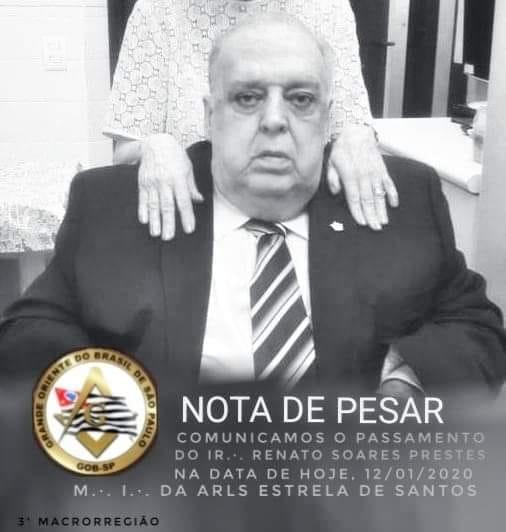 Partida para Oriente Eterno do Irmão Renato Soares Prestes | M.'. I.'. da R.'. L.'. Estrela Santos