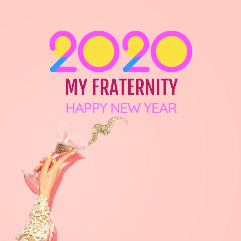 2020 | Happy New Year | MY FRATERNITY