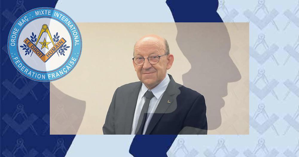 La Fédération française du DROIT HUMAIN a un nouveau Grand Maître National