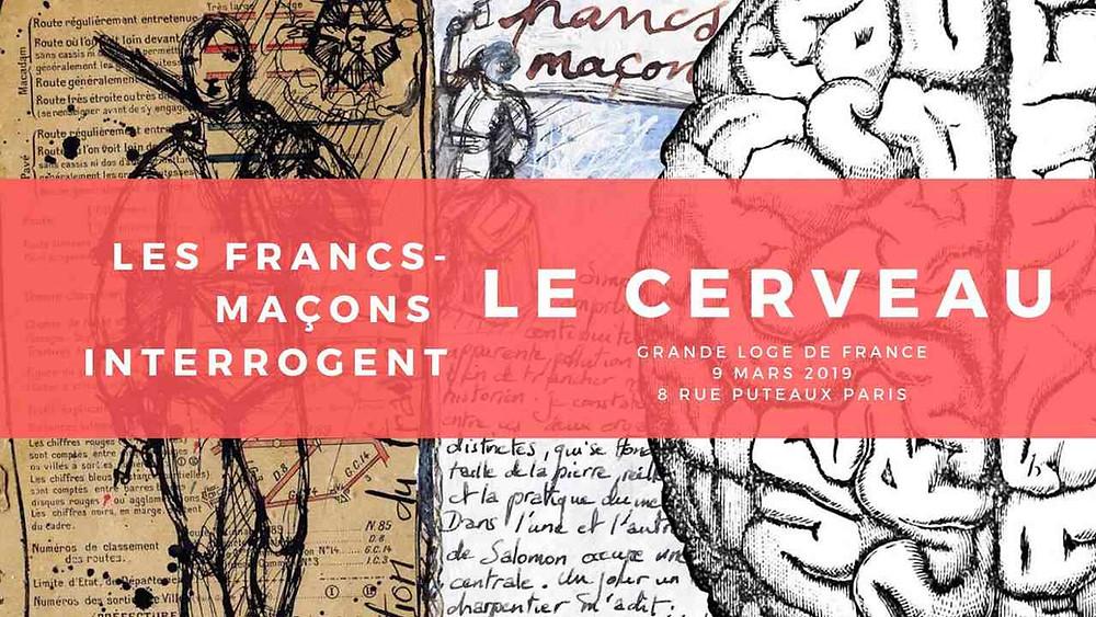 LES FRANCS-MAÇONS INTERROGENT LE CERVEAU | Sábado, 9 de março de 2019 | 09:00 – 18:00 UTC+01