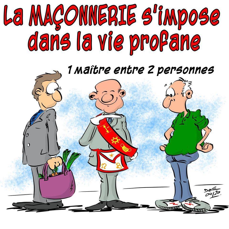 Cartoon: - Humour maçonnique - La Maçonnerie s'impose dans la vie profane