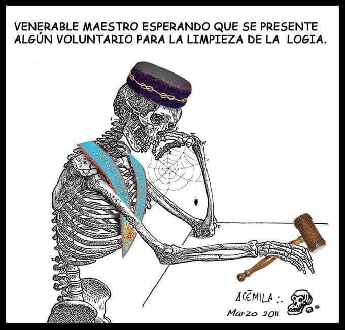 Cartoon: - Venerable Maestro esperando que se presente algún voluntario para la limpieza de la logia
