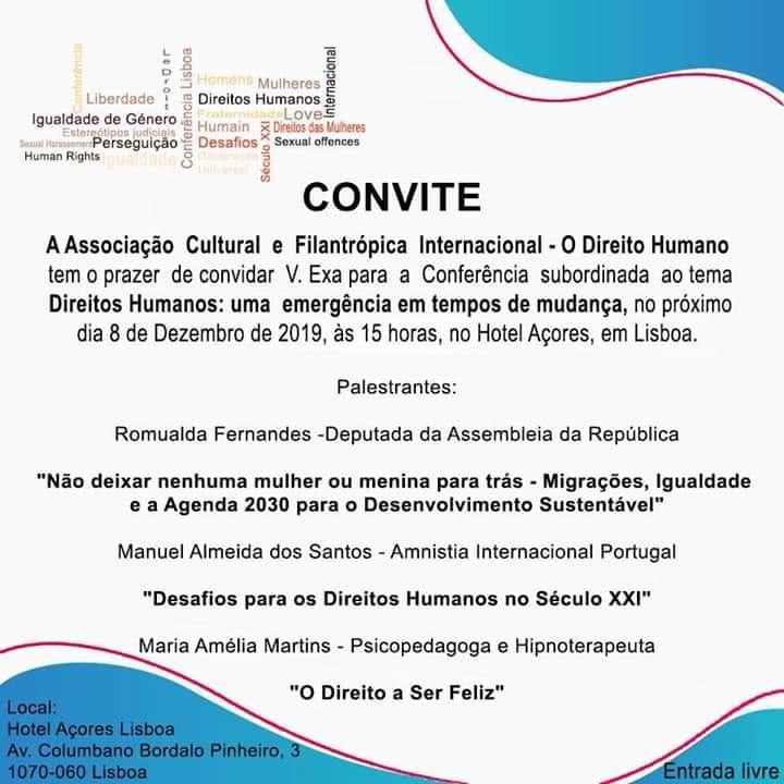 CONVITE | Associação Cultural e Filantrópica Internacional - O Direito Humano | 08.12.2019 | 15H00
