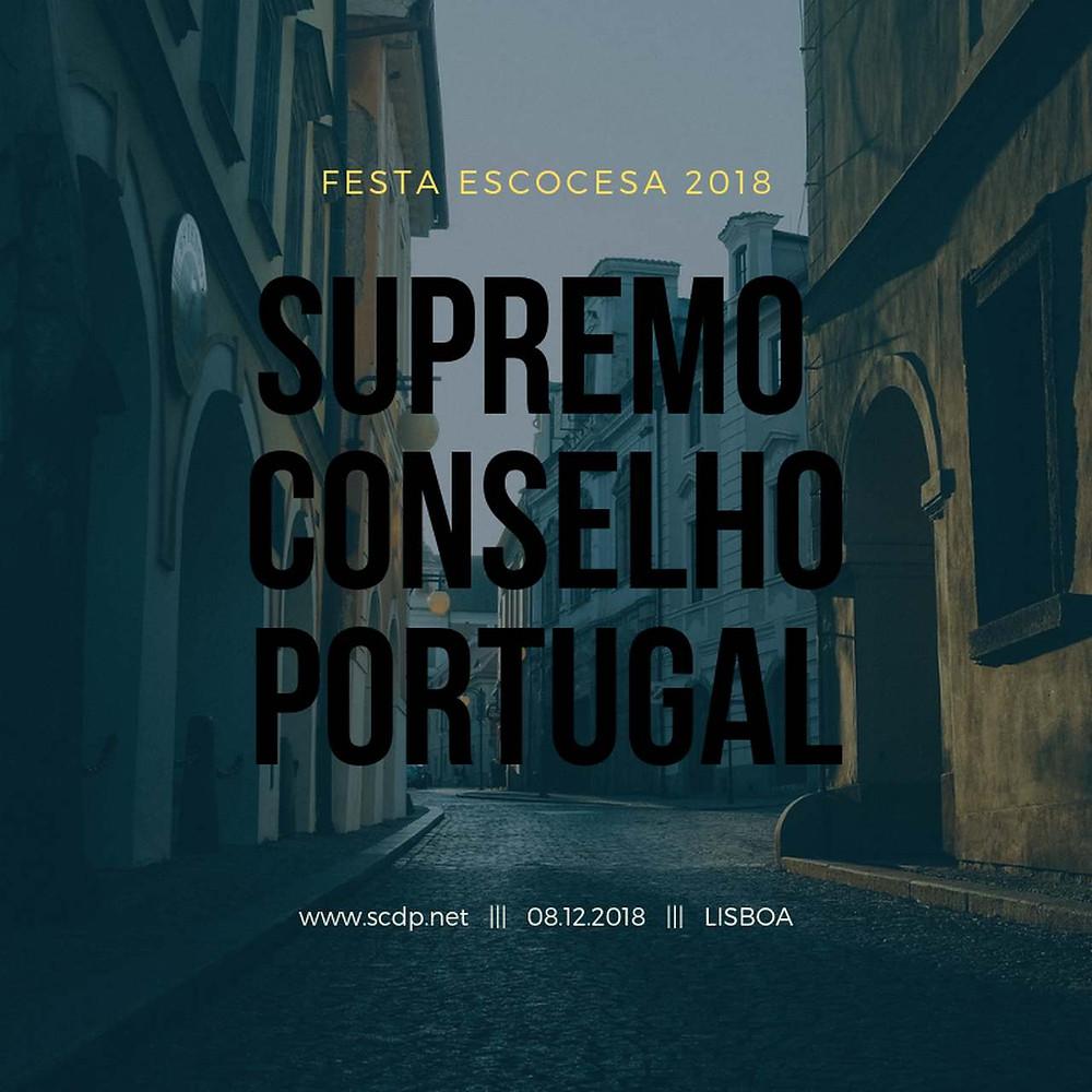 Festa Escocesa de 2018 promovida pelo Supremo Conselho de Portugal do Rito Escocês Antigo e Aceite