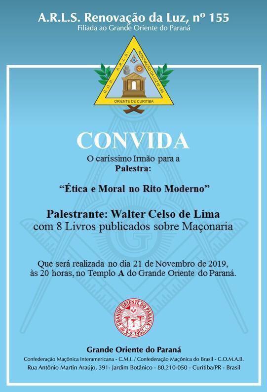 R.'.L.'. Renovação da Luz, n. 155 | Grande Oriente do Paraná | Convite | 21.11.2019 | 20H00