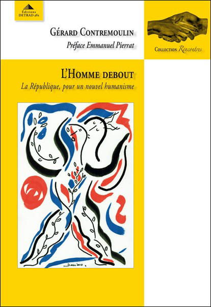 L'homme debout - Gérard Contremoulin