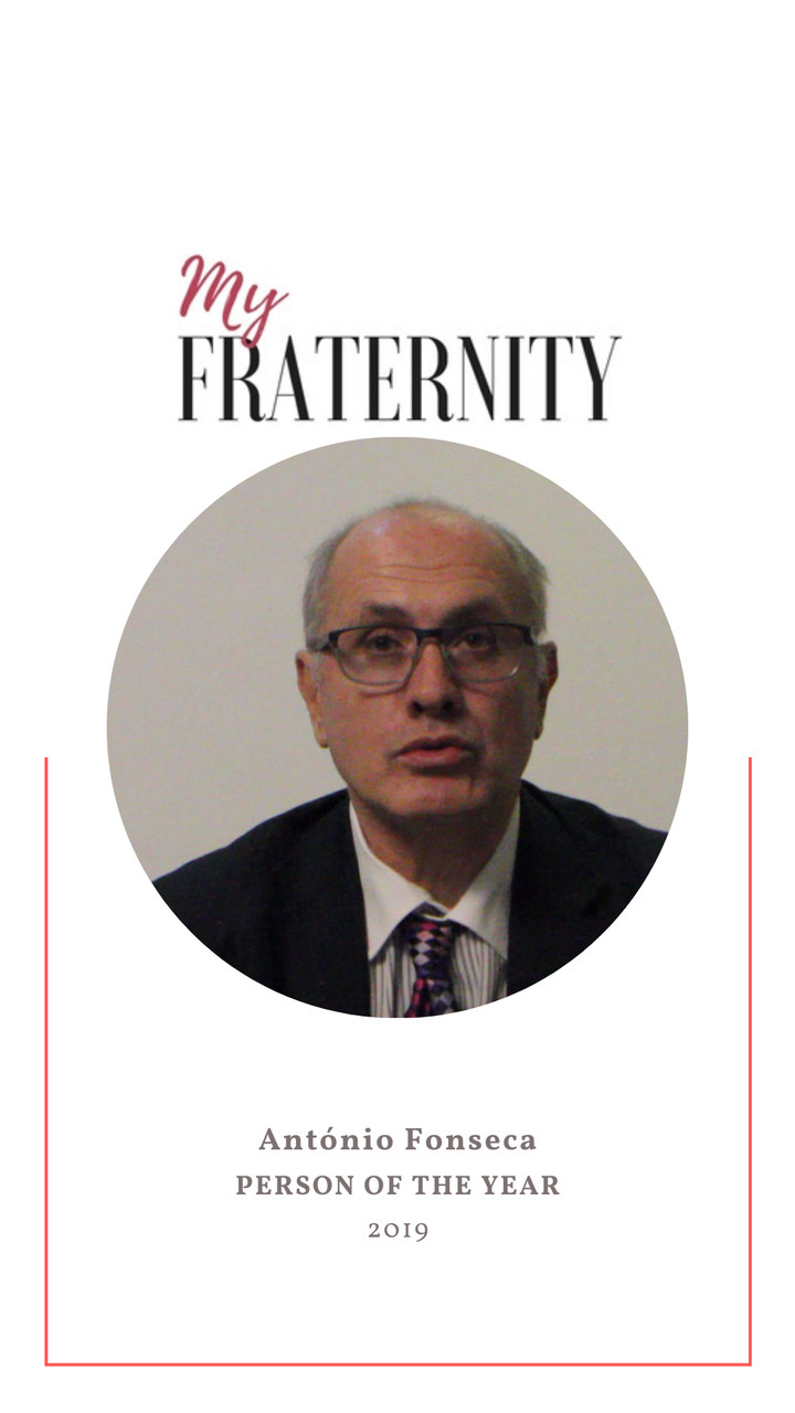 PERSON OF THE YEAR  | 2019 || My Fraternity | ANTÓNIO FONSECA