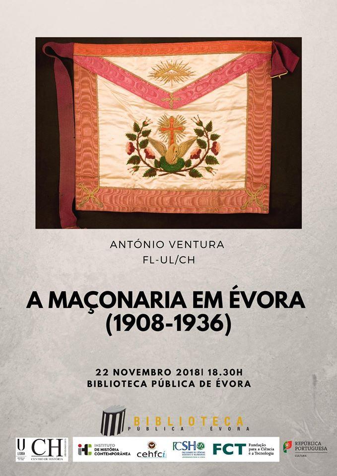 A Maçonaria em Évora, pelo Professor António Ventura da FL-UL/CH