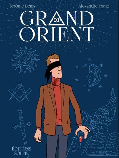 Grand Orient - Une délicieuse comédie sociale sur la réalité de la Franc-Maçonnerie