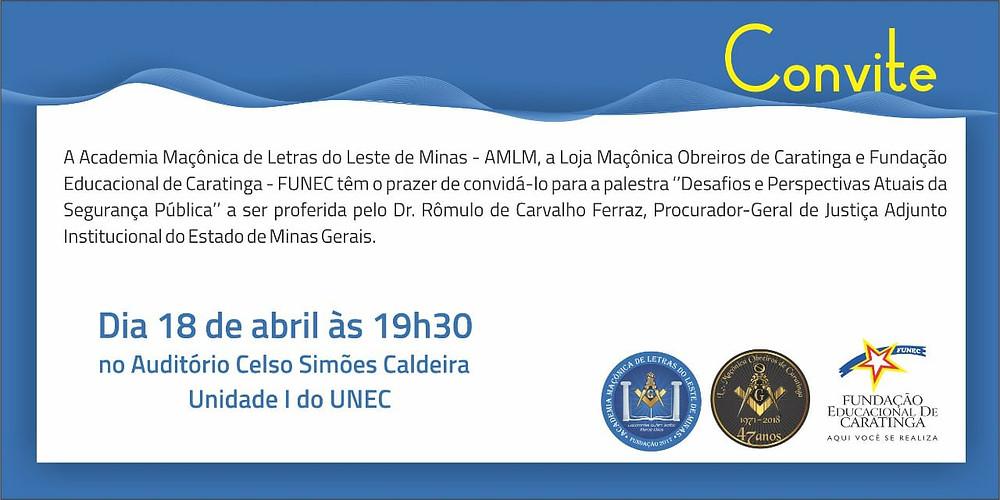 CONVITE da Academia Maçónica de Letras, Loja Caratinga e Fundação Educacional