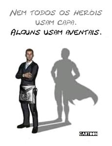 Cartoon: Nem todos os Heróis usam capa. Alguns usam aventais.