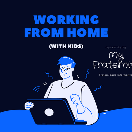 Working From Home - - #COVID19 - MYFRATERNITY.ORG - Freemasonry