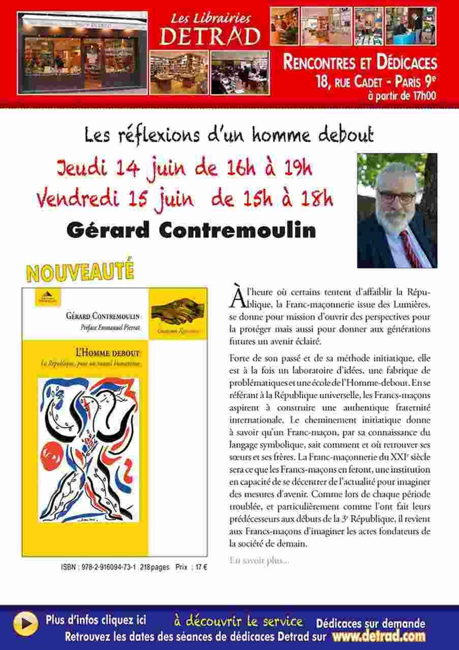 Gérard Contremoulin | Les librairies DETRAD | 14.06.2018 -16 à 19h | 15.06.2018 - 15 à 18 h |