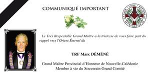 L'Orient Éternel du TRF Marc Déméné, Grand Maître Provincial d'Honneur de Nouvelle-Calédonie  GLNF