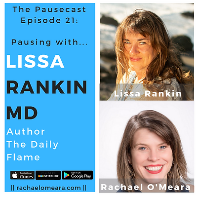 LissaRankin-ep21pausecast.png