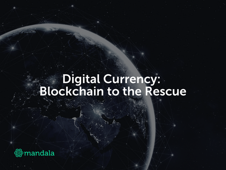 Digital Currency: Blockchain to the Rescue