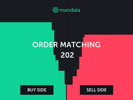 Order Matching 202