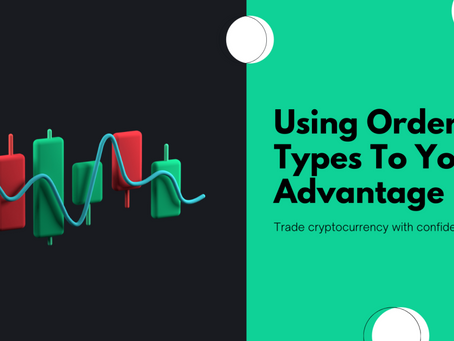 Using Order Types to your Advantage