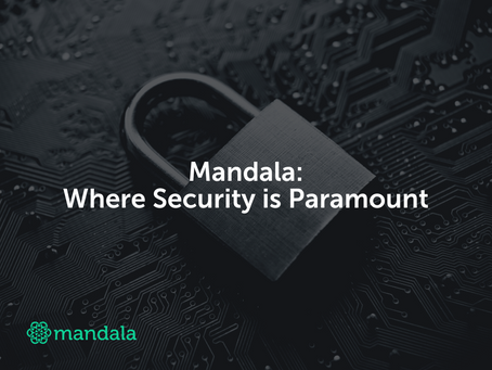 Mandala: Where Security is Paramount!