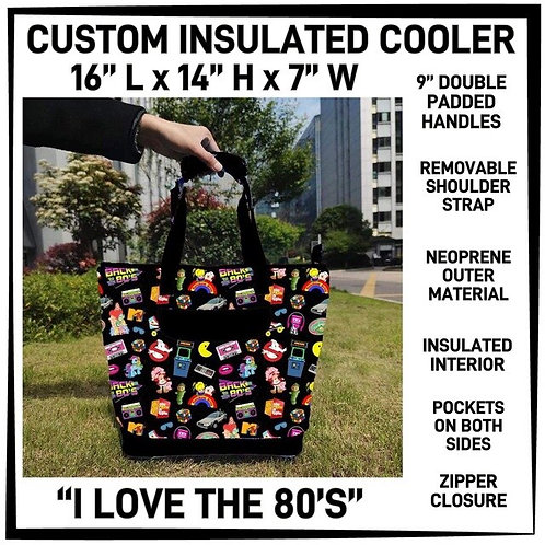 I Love The 80's Custom Insulated Cooler